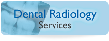 Dental Radiology Services